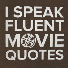 New I SPEAK FLUENT MOVIE QUOTES Shirt, Mens & Fitted Womens, All Colors FILM FAN