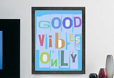 Good Vibes Only Inspirational Quote Poster Print Illustration Wall Art BLUE
