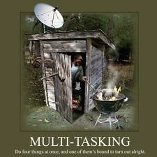 New MULTI-TASKING T-SHIRT --FUNNY  SHIRT-DO 4 THINGS AT ONCE ONE WILL BE ALRIGHT