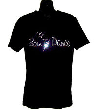 BORN TO DANCE CHILDRENS T SHIRT      CRYSTAL RHINESTONE DANCE DESIGN...any size