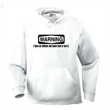Pullover Hooded Hoodie One Liners Sweatshirt Warning I Have An Attitude Use It