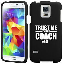 For Samsung S3 S4 S5 Active Rubber Hard Case Cover Trust Me I'm The Coach