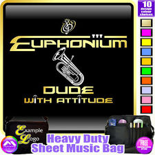 Euphonium Dude With Attitude - Sheet Music & Accessories Bag by MusicaliTee