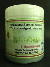 POMADA BELLADONA OINTMENT 3.5OZ CON FLORES DE ARNICA / WITH ARNICA FLOWERS