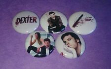 "Set of 5 Dexter TV show Inspired 1"" Pinback Pins Button / Magnets"