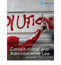 Constitutional and Administrative Law (Foundation Studies in Law Series), Carrol