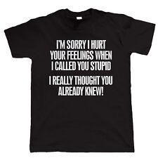 Called You Stupid Mens Funny Offensive T Shirt - Gift For Dad
