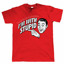 I'm With Stupid, Funny Mens T Shirt