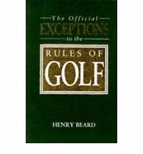 THE OFFICIAL EXCEPTIONS TO THE RULES OF GOLF (A JOHN BOSWELL ASSOCIATES BOOK), H