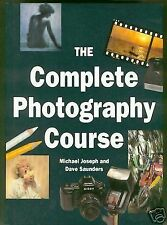 THE COMPLETE PHOTOGRAPHY COURSE, MICHAEL JOSEPH, DAVE SAUNDERS, Used; Good Book