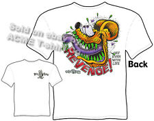 Revenge Rat Fink T Shirt Get Even With Life Big Daddy Apparel Sz M L XL 2XL 3XL