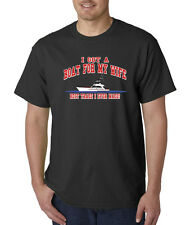 I Got A Boat For My Wife Best Trade I Ever Made T-Shirt S-5XL