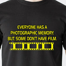 Everyone has a photographic memory. but, some dont have film retro Funny T-Shirt