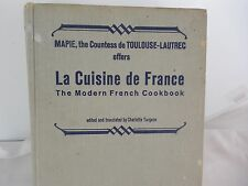 La Cuisine de France The Modern French Cookbook by Mapie, 1964 Hardcover