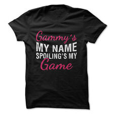 Gammy's My Name. Spoiling's My Game.
