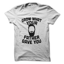 Grow What Your Father Gave You - Funny T-Shirt