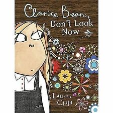 Clarice Bean, Don't Look Now by Lauren Child c2008, NEW Paperback