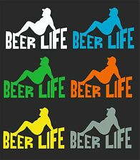 BEER LIFE CAR WINDOW DECAL...PICK YOUR SIZE AND COLOR