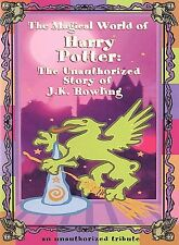 THE MAGICAL WORLD OF HARRY POTTER Unauthorized Story of J. K. Rowling DVD Hallow