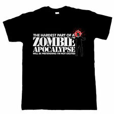 The Hardest Part Of A Zombie Apocalypse, Funny T Shirt