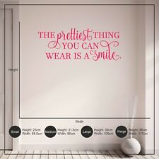 The Prettiest Thing You Can Wear is a Smile Quote Teen Girls Wall Sticker Decal