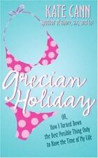 Grecian Holiday by Kate Cann (2002, Paperback) Teen Fiction