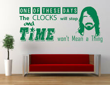 Foo Fighters Song Lyrics, Quote, These Days, Vinyl wall art sticker. Dave Grohl