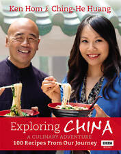 Exploring China: A Culinary Adventure: 100 Recipes from Our Journey by Ken Hom,…
