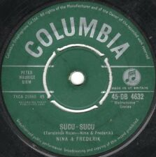 "Nina And Frederik-Sucu - Sucu 7"" 45-Columbia, 45-DB 4632, 1961, Plain Sleeve Wri"