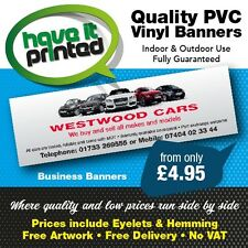Indoor or Outdoor PVC Advertising Banners Signs Top Quality Cheap Prices No VAT