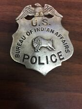 U. S. BUREAU OF INDIAN AFFAIRS POLICE  (WILD WEST BADGES OF THE  OLD WEST) RP