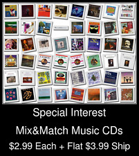 Special Interest(2) - Mix&Match Music CDs @ $2.99/ea + $3.99 flat ship