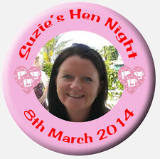 Personalised Photo Hen Night Hen Party Badges 58mm or 77mm BUY 4 GET 1 FREE