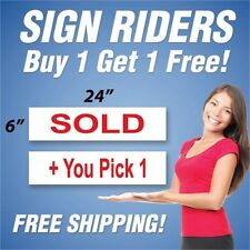 SOLD Real Estate Sign Rider + You Pick 1 Extra Sign 6x24 PAIR (2) RH