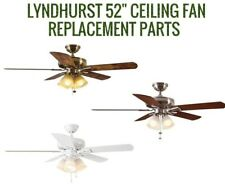 Hampton Bay Lyndhurst 52 in. Indoor Ceiling Fan. All Finishes -REPLACEMENT PARTS