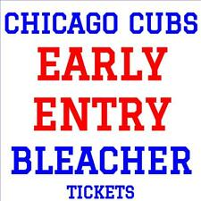 CHICAGO CUBS · EARLY ENTRY BLEACHER TICKETS ·  AUGUST 23 vs CINCINNATI REDS