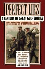 Perfect Lies A Century of Great Golf Stories 1990