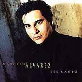 Marcelo Alvarez: Bel Canto (CD, Oct-1998, Sony Music Distribution (USA))