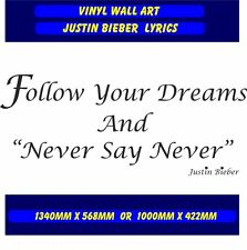 Justin Bieber  Follow Your Dreams Wall Quote Lyrics Wall Art  Song Sticker decal