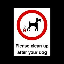 CLEAN UP AFTER DOG SIGNS & STICKERS ALL SIZES! ALL MATERIALS! FREE P+P (PPA17)