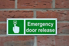 Emergency Door Release Fire Escape Property Sticker Plastic Drilled Sign 100x300