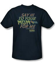 Back to the Future Say Hi to Your Mom for Me Biff Tannen Tee Shirt Adult S-3XL