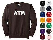ATM At The Moment Right Now Computer, Text Lingo Young Funny Crewneck Sweatshirt