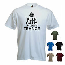 'Keep Calm and Listen to Trance' Music Band Uplifting Chill Electronic T-shirt