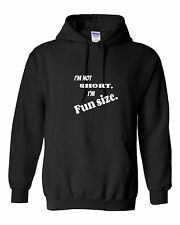 I'm not short I'm FUN SIZE womens hoodie funny sarcastic
