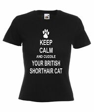 KEEP CALM AND CUDDLE YOUR BRITISH SHORTHAIR CAT T-SHIRT Pet Lover Christmas Gift