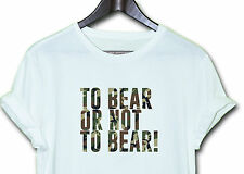 TO BEAR OR NOT  T Top Dope Hipster Indie Swag Tumblr Tee Fresh Funny Retro