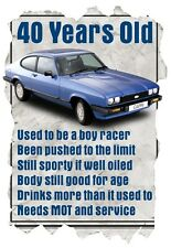 Men's T-Shirt, 40 Year Old Ford Capri, Funny Quote Ideal Birthday Gift Present