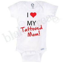 I LOVE MY TATTOOED MOM! Gerber® Onesie® Baby FUNNY CUTE SHIRT INFANT T-SHIRT