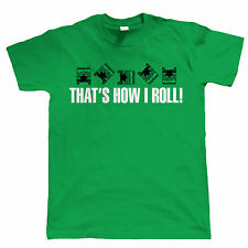 That's How I Roll Funny Land Rover T Shirt - Off Road - Gift For Dad